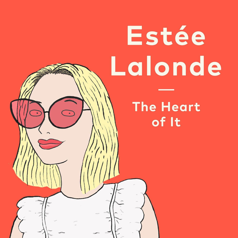 Resultado de imagen para the heart of it estee lalonde