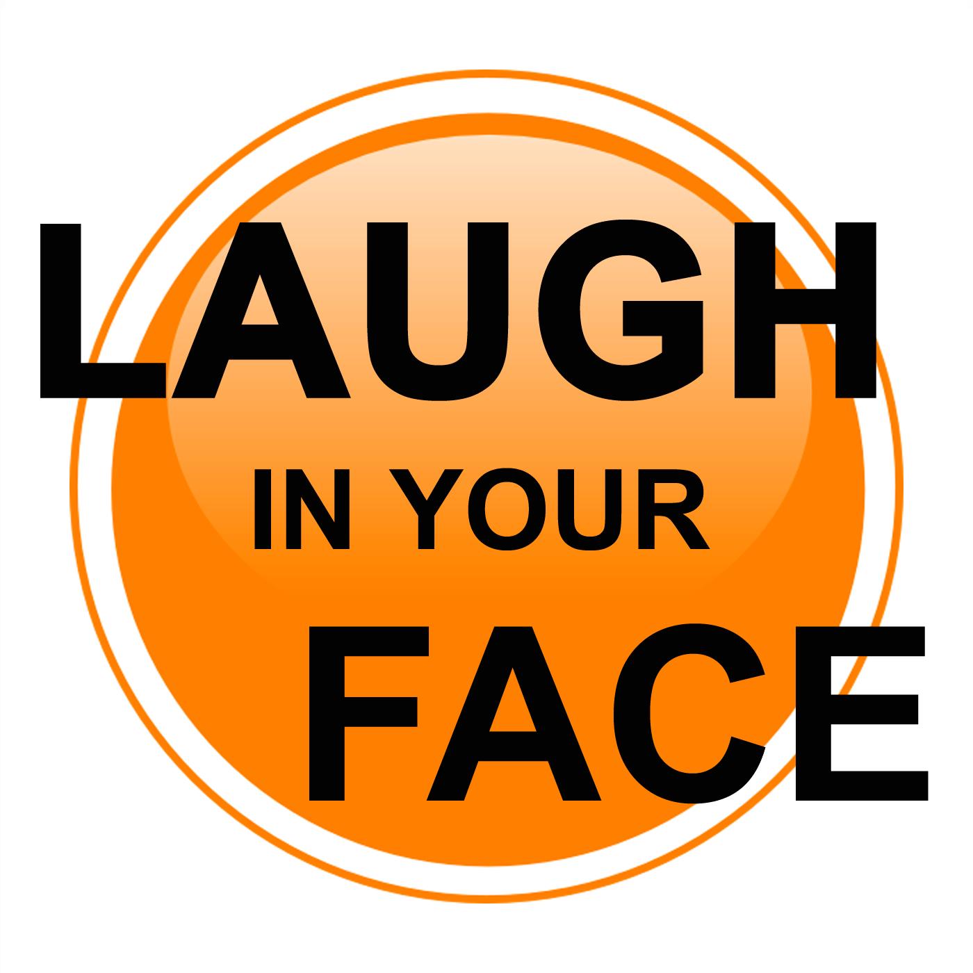Laugh Your Face Radio