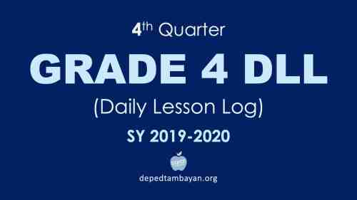 small resolution of 4th Quarter GRADE 4 DLL – Daily Lesson Log   SY 2019 – 2020