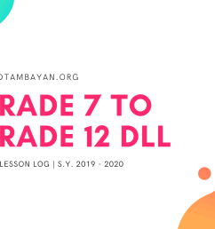 Grade 7-12 DLL – Daily Lesson Log   SY 2019 – 2020 [ 1080 x 1920 Pixel ]