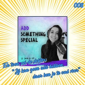 ADD something special podcast