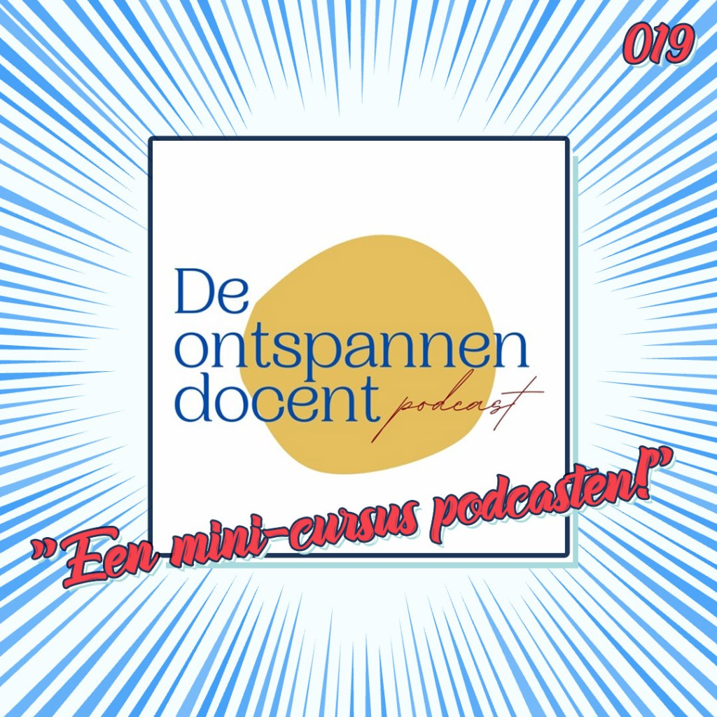 Ontspannen docent podcast