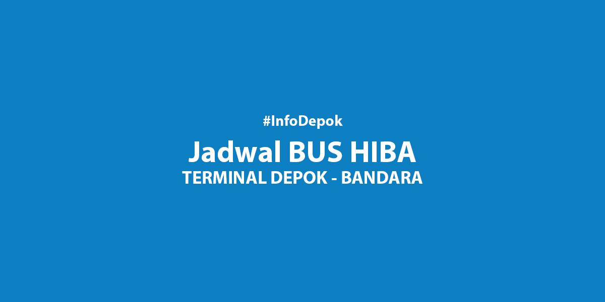 Bus (HIBA Utama) Depok–Bandara Soekarno Hatta