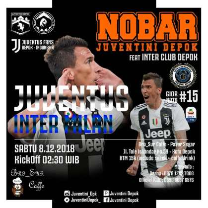 Nobar Juventus vs Inter Milan di Depok 8 Dec 2018