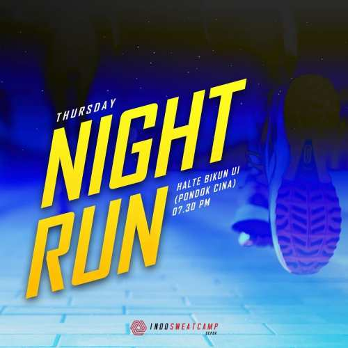 Thursday Night Run Indo Sweat Camp Depok