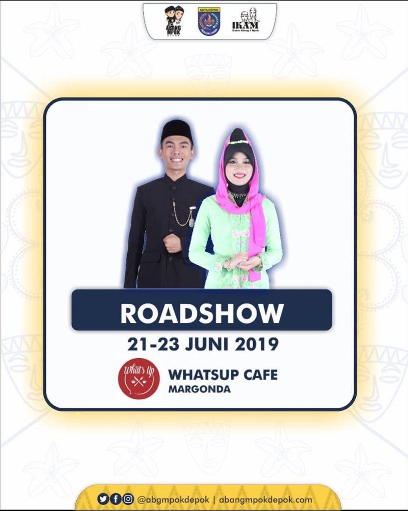 Roadshow Pemilihan Duta Pariwisata Abang Mpok Depok 2019 21-23 Juni 2019 Whatsup Cafe Margonda