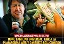 BONO FAMILIAR UNIVERSAL LINK A LA PLATAFORMA WEB Y CÓMO CONSULTAR SI ERES BENEFICIARIO CON DNI SOLUCIONADO