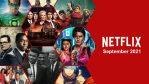 Lo que llegará a Netflix en septiembre de 2021