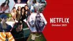 Lo que llegará a Netflix en octubre de 2021