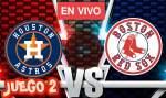 [LIVE] Hoy Astros Vs Red Sox Juego 2 En Vivo En Linea