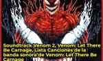 Soundtrack Venom 2, Venom: Let There Be Carnage, Lista Canciones de la banda sonora de Venom: Let There Be Carnage