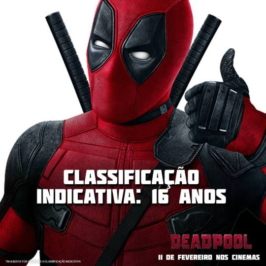 Revelado a classificação indicativa do filme do Deadpool no Brasil!
