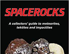 Book review: Collecting spacerocks: a guide to Meteorites, Tektites and Impactites, by David Bryant