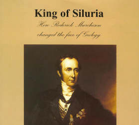 Book review: King of Siluria: How Roderick Murchison Changed the Face of Geology, by John L Morton