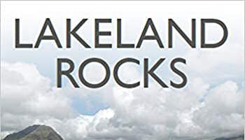 Book review: Lakeland Rocks, by Alan Smith