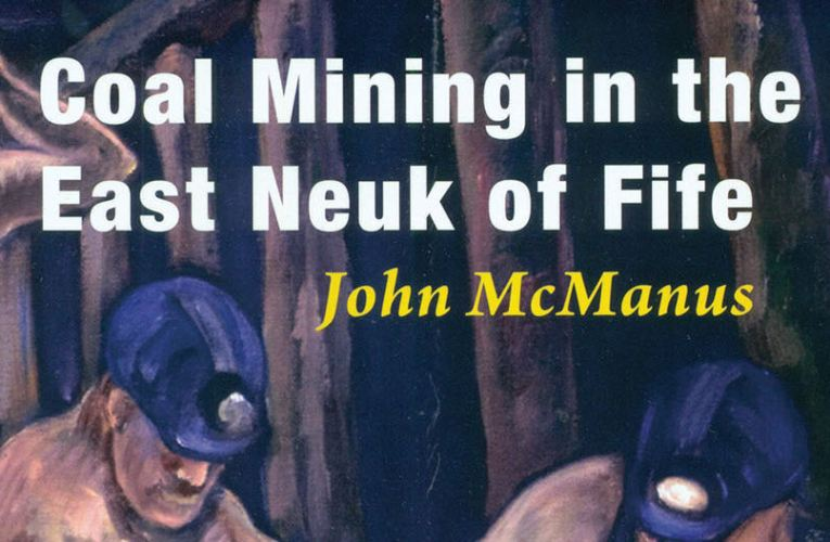 Book review: Coal Mining in the East Neuk, by John McManus