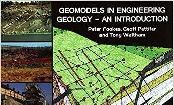 Book review: Geomodels in Engineering Geology: An Introduction, by Peter Fookes, Geoff Pettifer and Tony Waltham