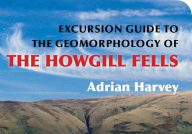 Book review: Excursion Guide to the Geomorphology of the Howgill Fells, by Adrian Harvey
