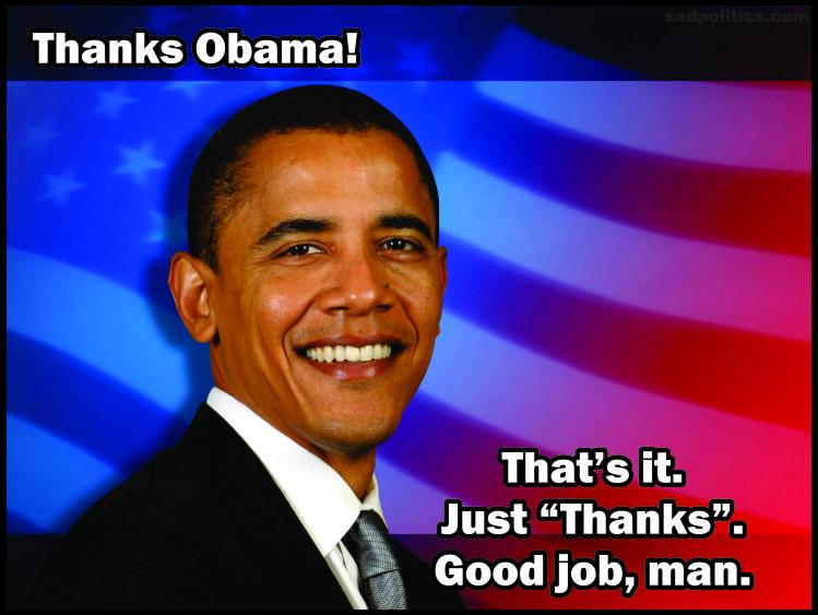 Image result for thanks obama