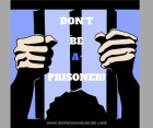 Don't be a prisoner (1)