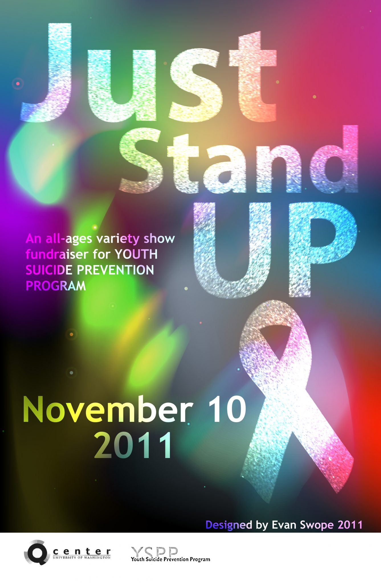 Poster for Just Stand Up, and event on november 10th at 6:30 pm, kane hall benefiting youth suicide prevention