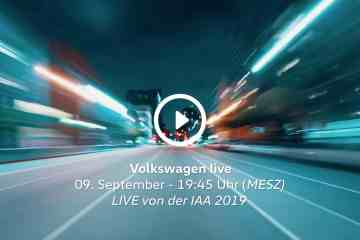 Liveübertragung Volkswagen Group Night IAA 2019