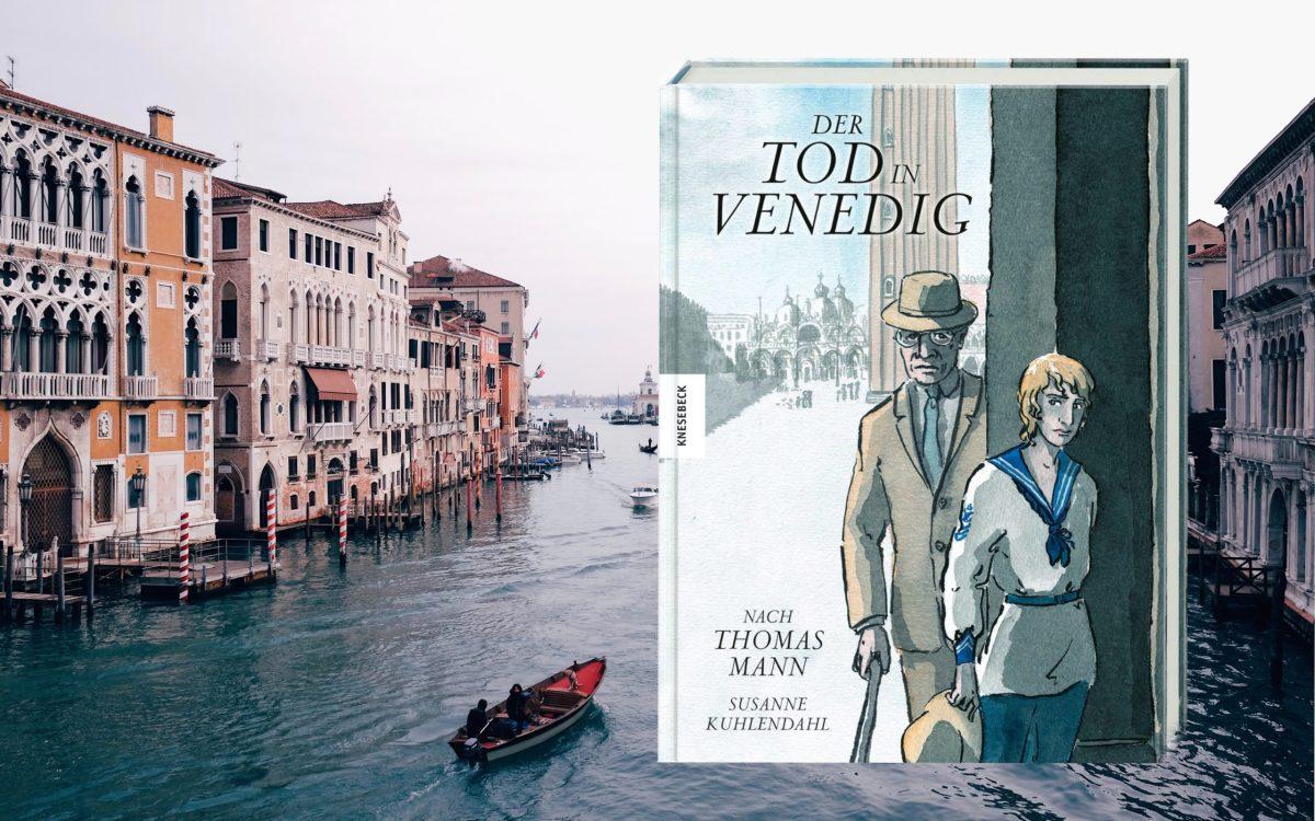 """""""Der Tod in Venedig"""" nach Thomas Mann von Susanne Kuhlendahl"""