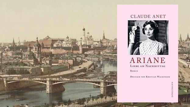 """""""Ariane: Liebe am Nachmittag"""" von Claude Anet"""