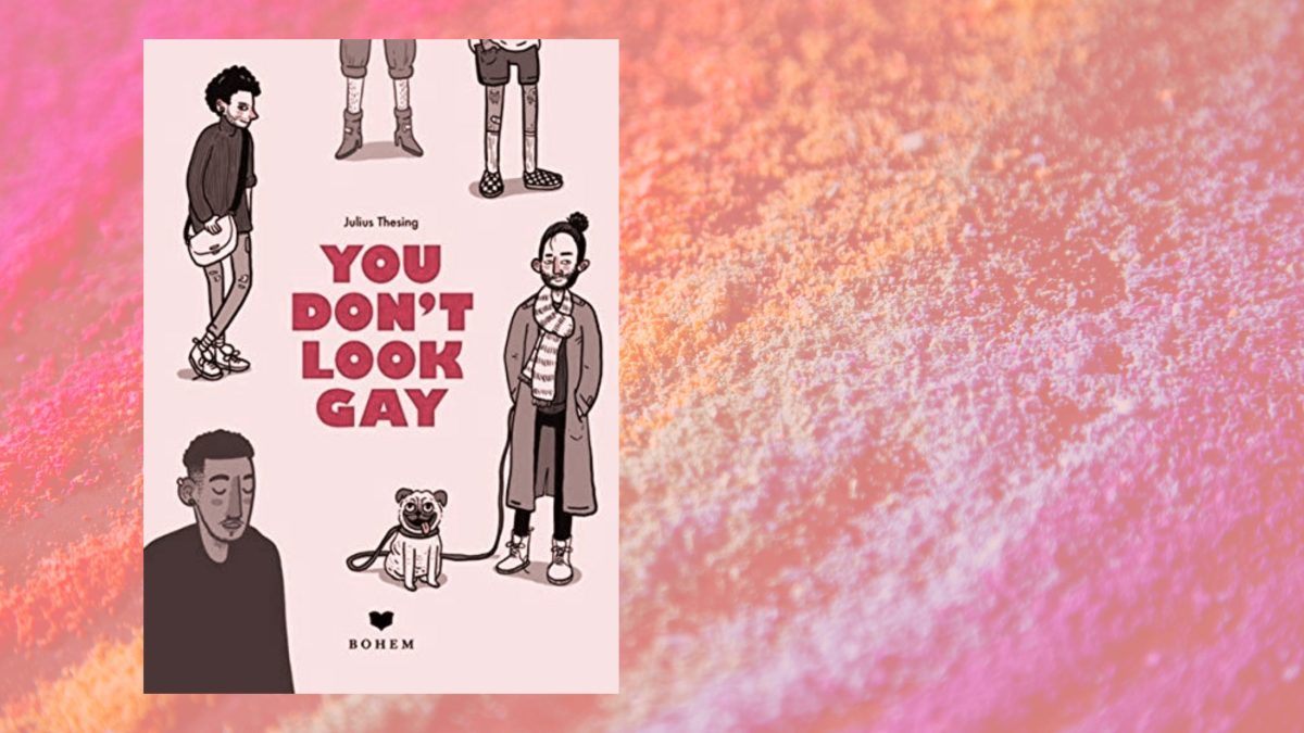 """""""You don't look gay"""" von Julius Thesing"""