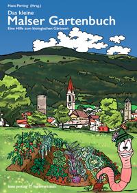 Das kleine Malser Gartenbuch