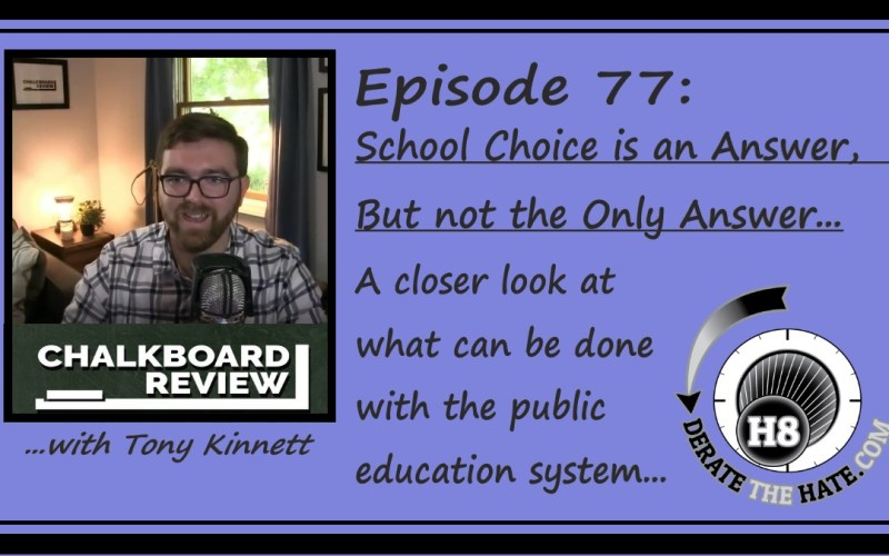 Wilk has Tony Kinnett of the Chalkboard Review on Episode 77 of the Derate the Hate podcast