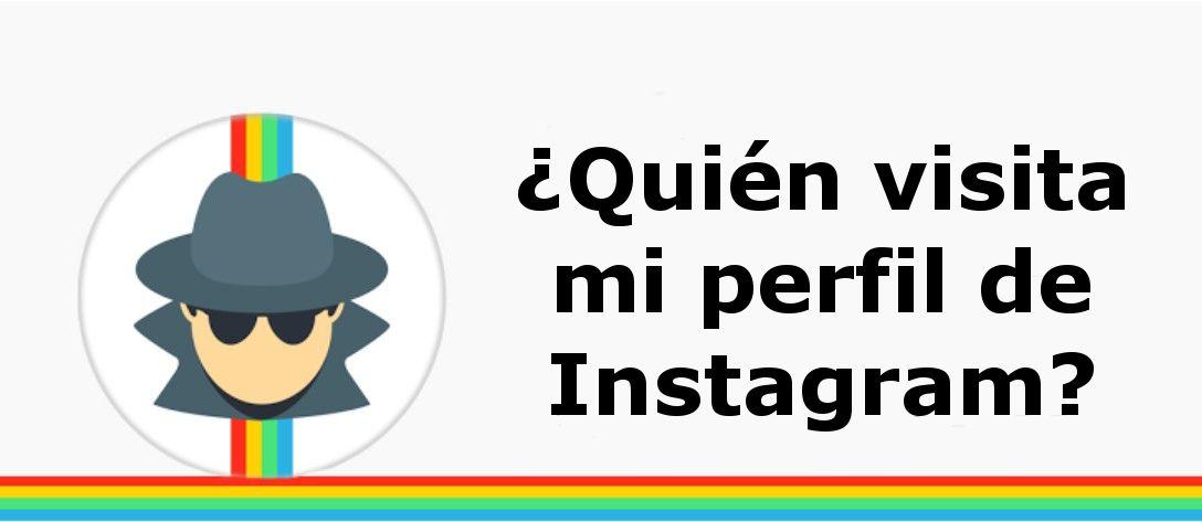 ¿Quién visita mi perfil de Instagram? Obvio, los ciberdelincuentes.