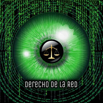 Derecho de la Red – Ciberseguridad, Privacidad, Derecho de las TIC, Redes  Sociales y mucho más. Todo con un toque jurista.