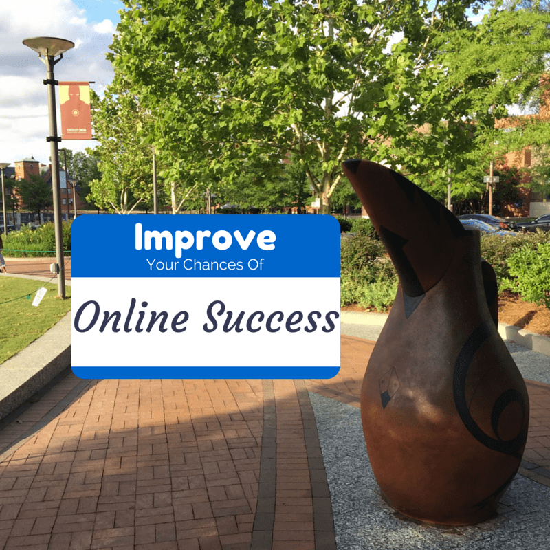 Dramatically Improve Your Chances Of Online Success
