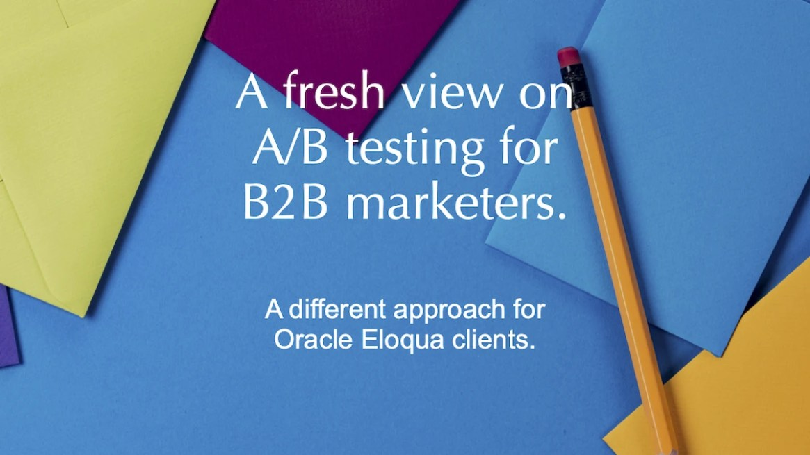 Is A/B testing still a thing? How can B2B/High Value marketers test their email content?