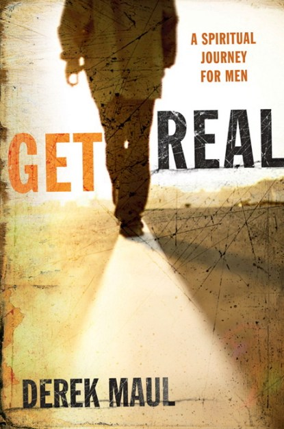 Get Real: A Spiritual Journey for Menb