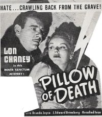 Pillow of Death ** (1945, Lon Chaney Jr, Brenda Joyce, J