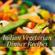 Popular Indian Veg Dinner Recipes_StartupTalky