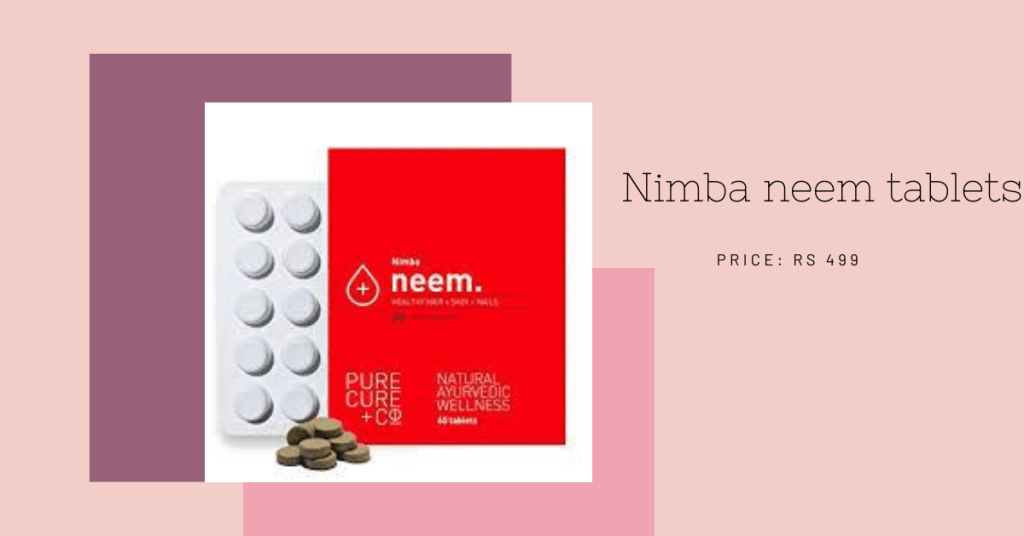 new skin care neem tablets for skin and hair_derje