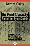 The Du Pont Dynasty_Behind the Nylon Curtain