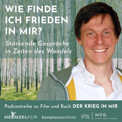 Podcast_Wie finde ich Frieden in mir Sebastian Heinzel