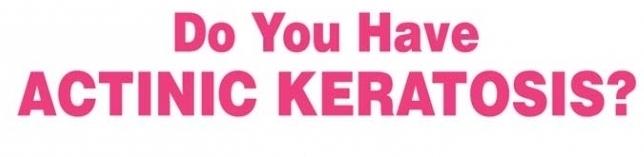 Actinic Keratosis Clinical Study at Contour Dermatology