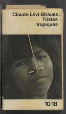 Claude Levi Strauss Tristes Tropiques : claude, strauss, tristes, tropiques, Tristes, Tropiques,, Lévi-Strauss, (1962), Gallery, Derrida's, Margins
