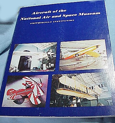 U.S. - BOOK - AIRCRAFT OF THE NATIONAL AIR AND SPACE MUSEUM - Imperial German Military Antiques Sale