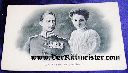 POSTCARD - KRONPRINZ WILHELM - KRONPRINZESSIN CECILIE - Imperial German Military Antiques Sale