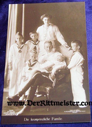 POSTCARD - KRONPRINZ FAMILY - Imperial German Military Antiques Sale