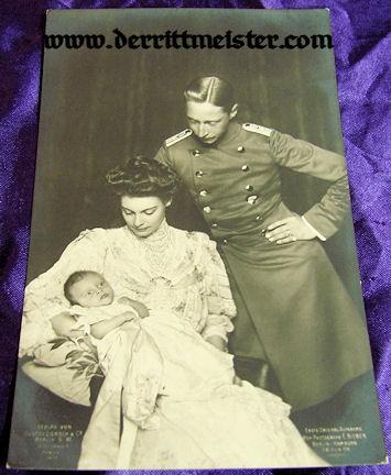 POSTCARD - KRONPRINZ WILHELM - WIFE KRONPRINZESSIN CECILIE - BABY - Imperial German Military Antiques Sale