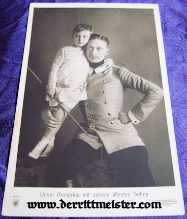 POSTCARD - KRONPRINZ WILHELM - SON PRINZ WILHELM - Imperial German Military Antiques Sale