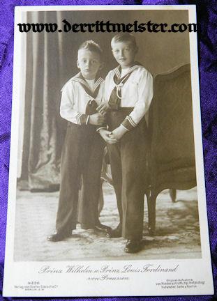 POSTCARD - PRINCE WILHELM - PRINCE LOUIS FERDINAND - Imperial German Military Antiques Sale