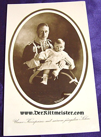 POSTCARD - KRONPRINZ WILHELM - YOUNGEST SON - Imperial German Military Antiques Sale